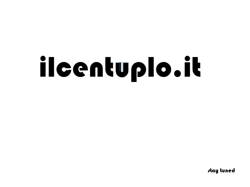 ilcentuplo stay tuned