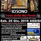 IOSONO-Assisi-25Giugno-2016-Locandina-della-Festa-della-Mia-Parola-5