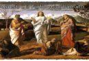 La trasfigurazione di Gesù. Dio si rivela all'uomo per attrarlo a sé